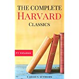 The Complete Harvard Classics - ALL 71 Volumes: The Five Foot Shelf & The Shelf of Fiction: The Famous Anthology of the Great