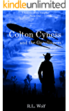 Colton Cyness and the Gunslingers (Children of the Empire Book 1)