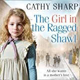 The Girl in the Ragged Shawl: The Children of the Workhouse, Book 1