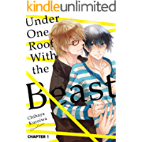 Under One Roof With the Beast (Yaoi Manga) #1 book cover