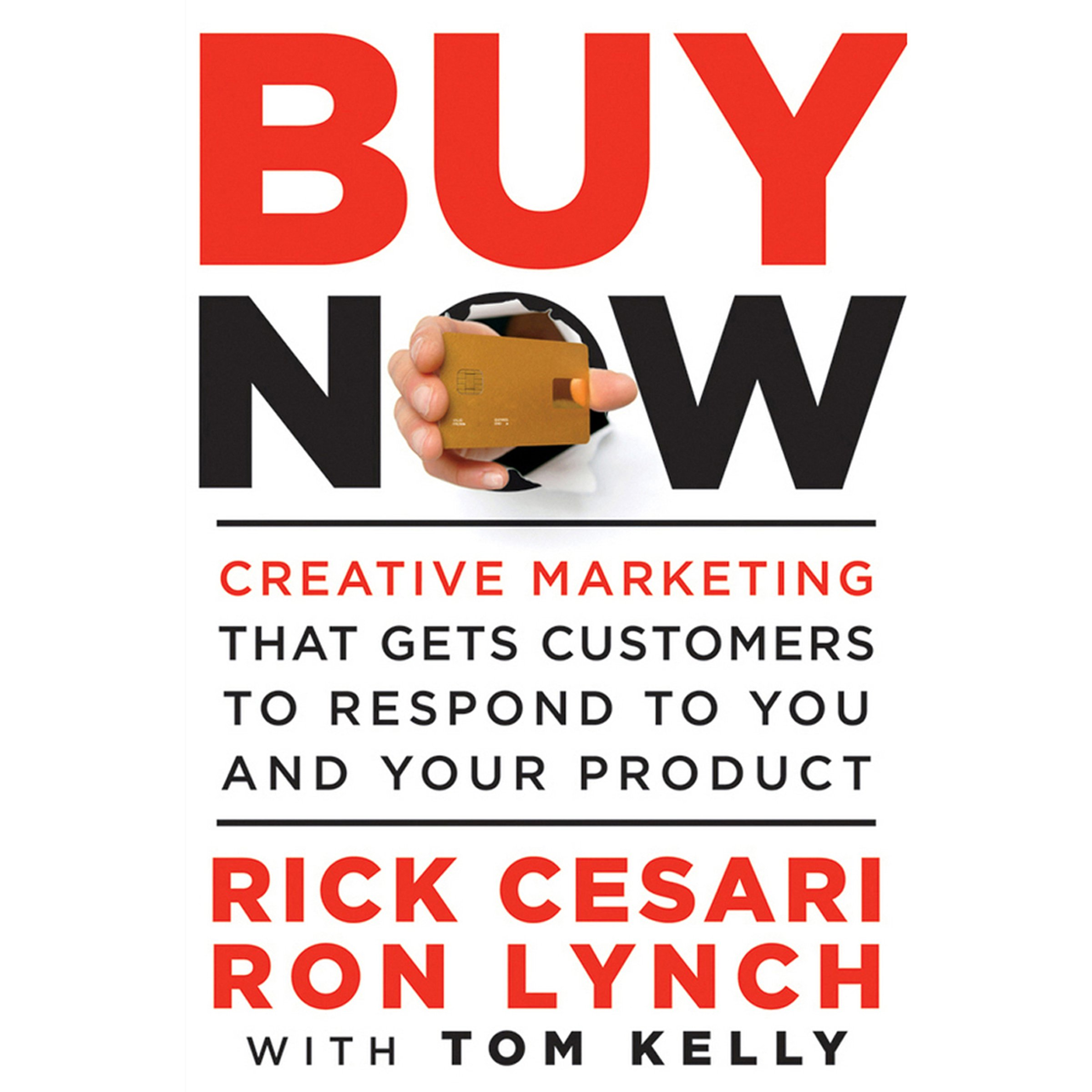 Buy Now  Creative Marketing That Gets Customers To Respond To You And Your Product