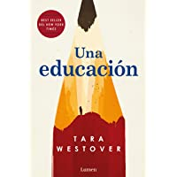 Una educación / Educated: A Memoir (Spanish Edition)
