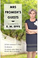 Mrs. Fromish's Guests Kindle Edition