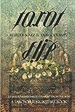 Tarot Flip: Learn to Read Tarot Straight out of the Box! (Tarosophy Tarot Kickstart Books)