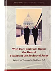 With Eyes and Ears Open: The Role of Visitors in the Society of Jesus