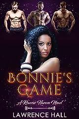 Bonnie's Game: A Reverse Harem Novel Kindle Edition
