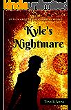 Kyle's Nightmare: A Fantasy Action Adventure Book