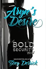 Aryn's Desire: A BOLD Security Novel (Finding Submission Duet Book 1) Kindle Edition