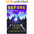 Before: A Sci-Fi Alien Fantasy Thriller (Octagon Concept Series Book 0)