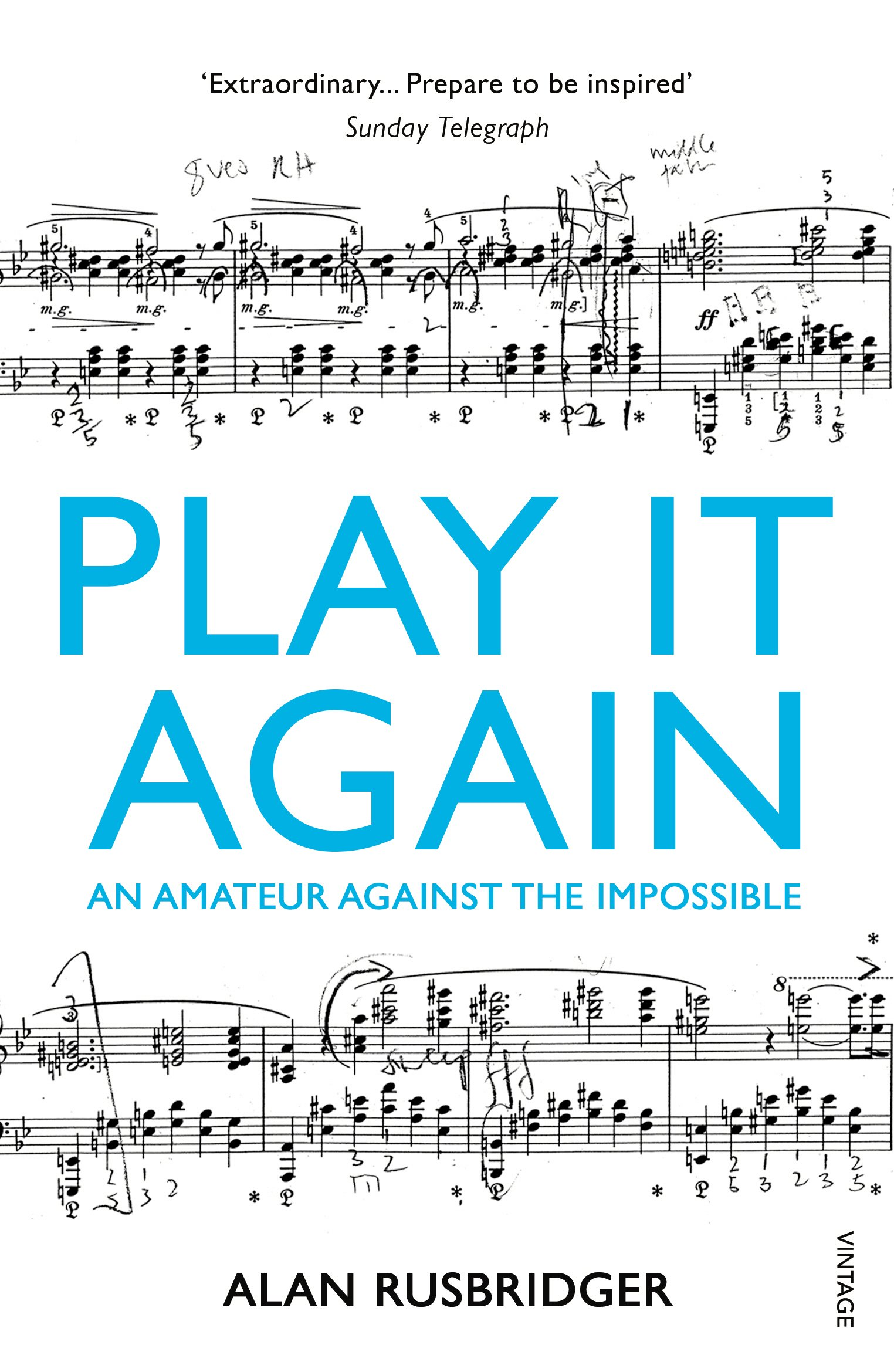 Read Online Play It Again: An Amateur Against The Impossible pdf