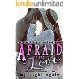 Afraid To Love (Secrets & Seduction Book 2)