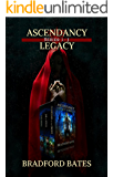 Ascendancy Legacy: Books 1-3