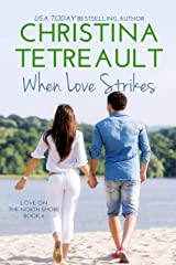 When Love Strikes (Love On The North Shore Book 6) Kindle Edition