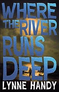 Where the River Runs Deep