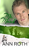 Mr. March (Heroes of Rogue Valley: Calendar Guys Book 3)