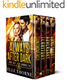 Shifters Forever Worlds Box Set: Always After Dark: The Boxed Set Books 1 - 4