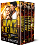 Always After Dark: The Boxed Set Books 1 - 4 (Shifters Forever Worlds Boxed Set Book 2)
