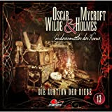 Oscar Wilde & Mycroft Holmes - Folge 13: Die Auktion der Diebe.