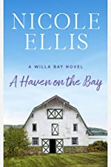 A Haven on the Bay: A Willa Bay Novel Kindle Edition