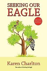 Seeking Our Eagle Kindle Edition