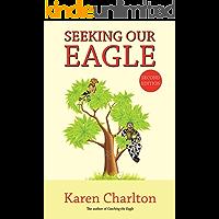 Seeking Our Eagle