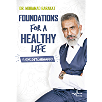 Foudations for a Healthy life (Inglês) (English Edition)