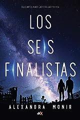 Los seis finalistas (Spanish Edition) Kindle Edition