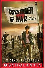 Prisoner of War Kindle Edition