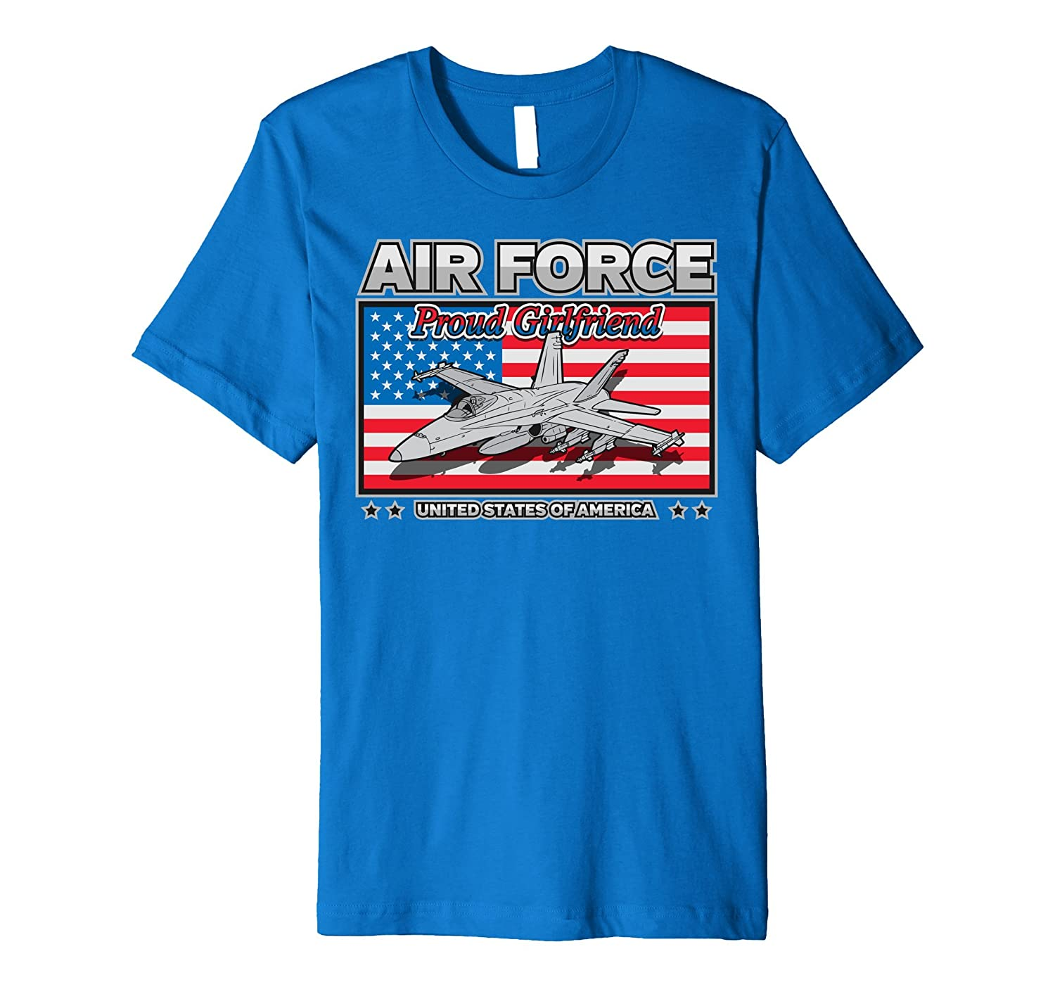 Air Force Proud Girlfriend United States of America T-shirt