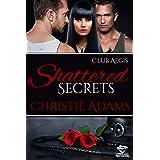 Shattered Secrets (Club Aegis Book 7)