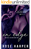 On Edge (Wicked Liaison Collection Book 1)
