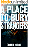A Place To Bury Strangers (The Grímur Karlsson Mysteries Book 3)