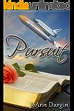 Pursuit: A Christian Romance Novel (The Lewis Legacy Series Book 8)