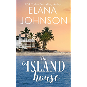 The Island House (Brides & Beaches Romance Book 1)