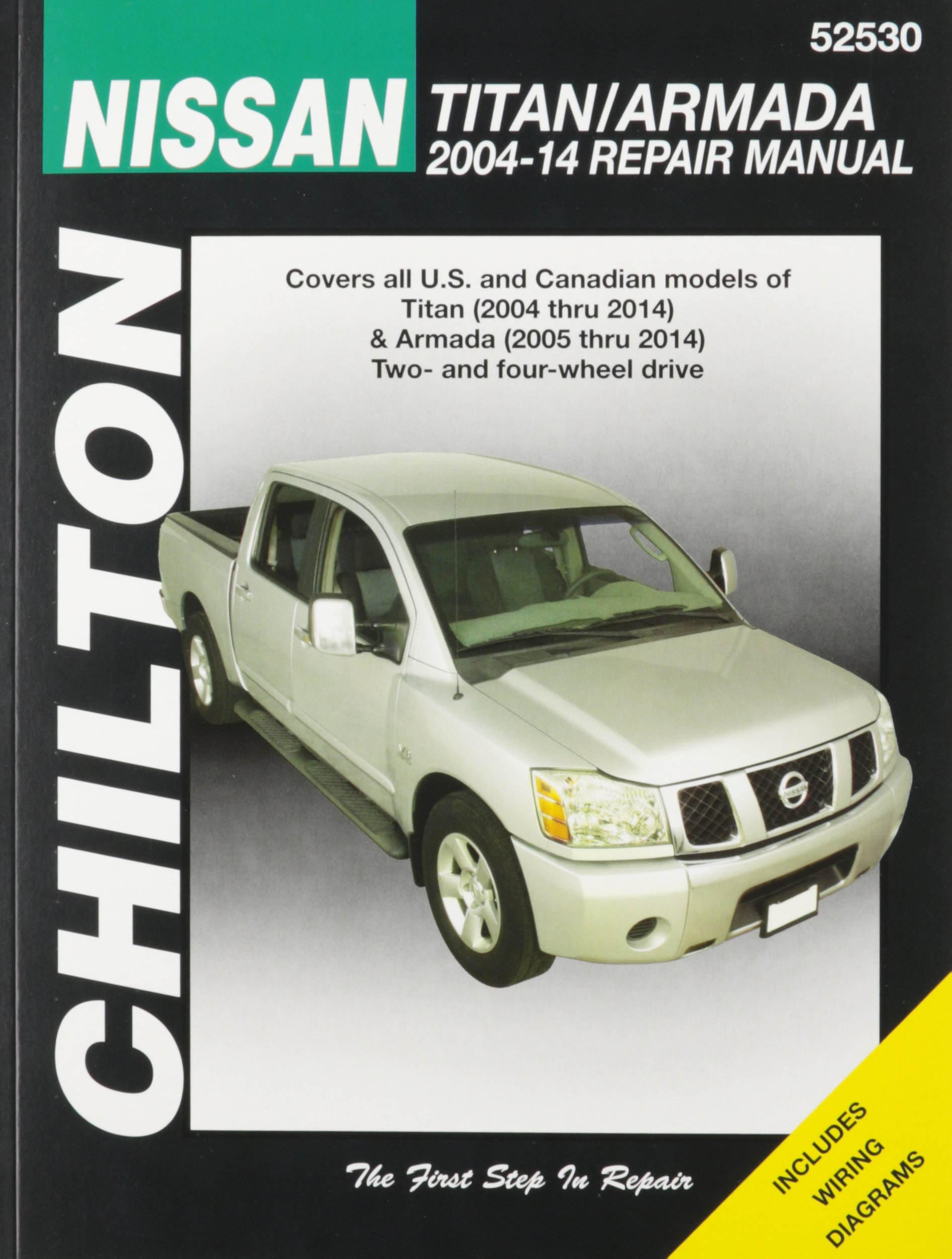 Chilton Nissan Titan/Armada 2004-2014 Repair Manual: Covers All U.s. and  Canadian Modes of Titan (2004 Thru 2014) & Armada (2005 Thru 2014) Two- and  .