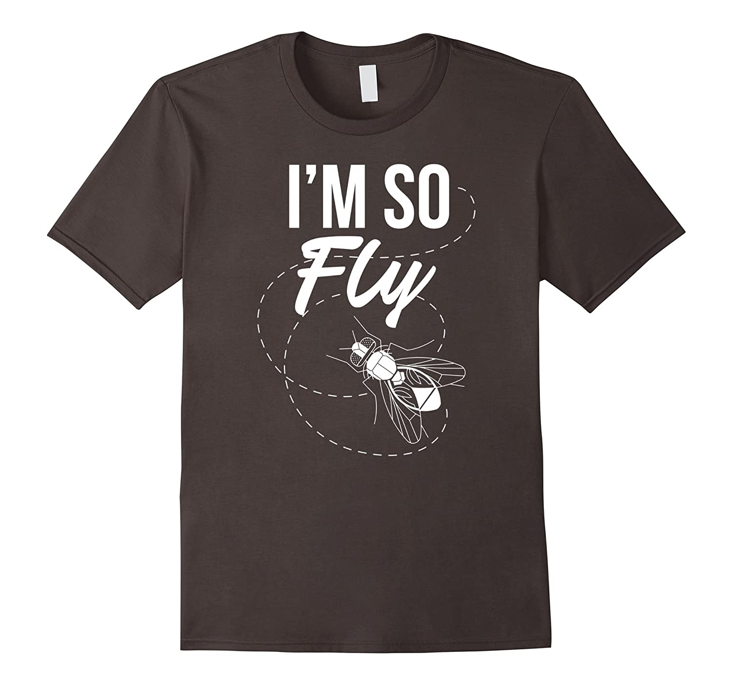 I'm So Fly Bug Insect Funny T-Shirt-Art