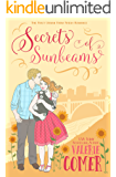 Secrets of Sunbeams: A Christian Romance (Urban Farm Fresh Romance Book 1)