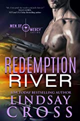 Redemption River: Men of Mercy, Book 1 Kindle Edition