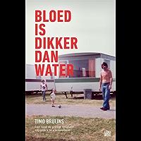 Bloed is dikker dan water