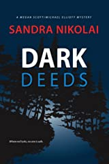 Dark Deeds (Megan Scott/Michael Elliott Mystery Book 4) Kindle Edition