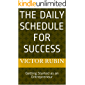 The Daily Schedule for Success: Getting Started as an Entrepreneur