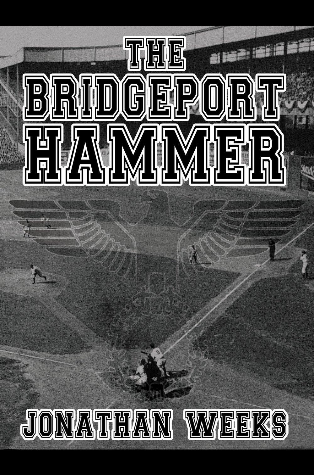 The Bridgeport Hammer ebook