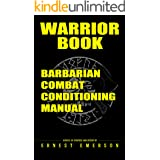 Warrior Book: Barbarian Combat Conditioning Manual