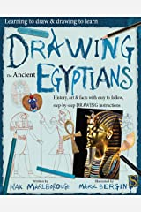 Drawing The Ancient Egyptians (Learning to draw & drawing to learn) Kindle Edition