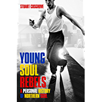 Young Soul Rebels: A Personal History of Northern Soul book cover
