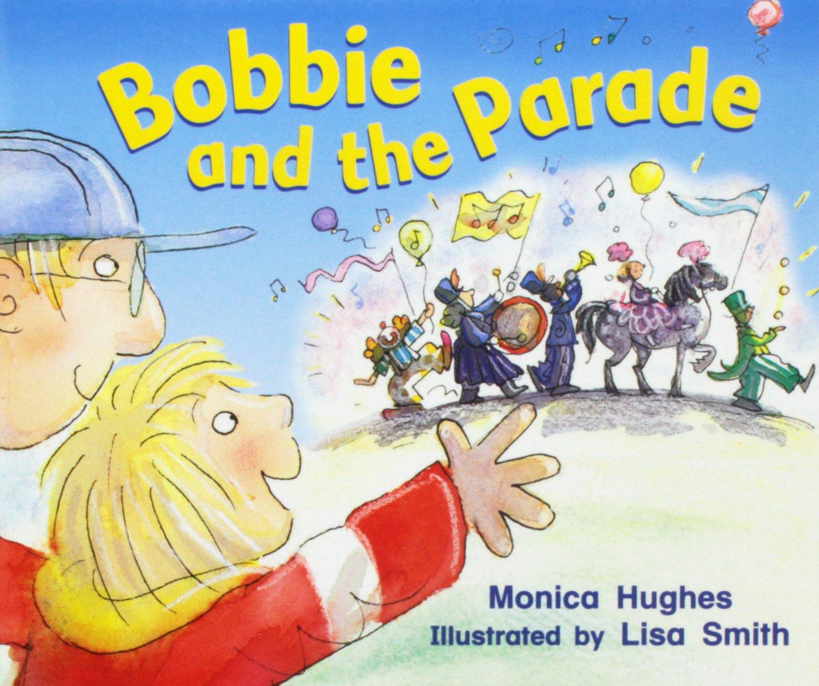 Rigby Literacy: Student Reader  Grade K (Level 4) Bobbie & The Parade PDF
