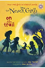 Never Girls #10: On the Trail (Disney: The Never Girls) Kindle Edition