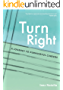 Turn Right: A Journey to Purposeful Careers (English Edition)