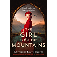 The Girl from the Mountains: Absolutely heartbreaking and gripping World War 2 historical fiction (English Edition)