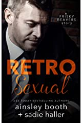 Retrosexual (Frisky Beavers Book 0) Kindle Edition